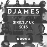 DJames - Strictly UK 2015
