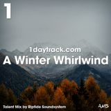 Talent Mix #109 | Riptide Soundsystem - A Winter Whirlwind | 1daytrack.com