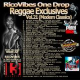 RICOVIBES ONE DROP EXCLUSIVES VOL. 21 (MODERN CLASSICS EDITION)