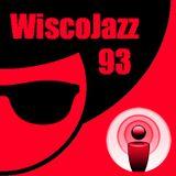 WiscoJazz-Cast - Episode 093