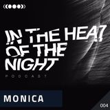 In the heat of the night 004 with Monica (Nightshift Records)