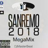 SanRemo2018 Megamix by DjMasterBeat