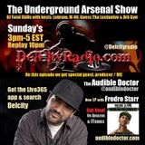 The Underground Arsenal Show with Special Guest Audible Doctor