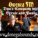 Owenea FM: Two's Company with Bernie and Paula - 13/12/15