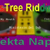 RootsTree Riddim  MIX Selekta Naphta-(Words Of My Mouth_Ministerio Del Dub_Cuss Cuss)