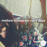 Mellow Moods For Rainy Days by The Smooth Operators