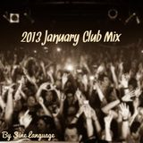 2013 January Club Mix