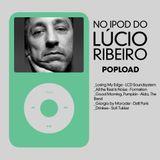 No iPod do Lúcio Ribeiro