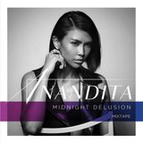 Midnight Delusion - Anandita Mixtape