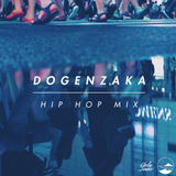 Dogenzaka Hip Hop Mix3