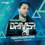 DRIVER live at TRANCEFORMATIONS 2018 - EUFORIA FESTIVALS (2018-02-10)