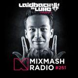 Mixmash #251 (Incl. Mo Falk Guest Mix)