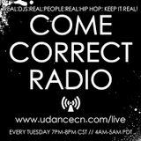 Come Correct Radio Episode 1