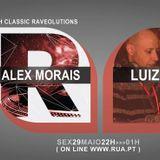 ALEX MORAIS CLASSIC SET & LUIZINHO LIVE SET @ RAVEOLUTIONS RADIO SHOW