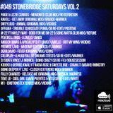 #049 StoneBridge Saturdays Vol 2
