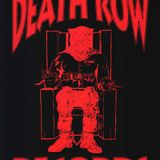 Last Man on Death Row: A Tribute to the Most Notorious Record Label of All Time