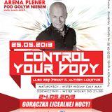 Moderna- Alex Red Control Your Body - Live Set (25.05.2013)