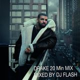 DRAKE HITS MIXED BY DJ FLASH