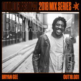 Bryan Gee - Outlook Mix Series 2018