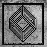 LIM ArtStyle pres. Sound Design Part III January 2015