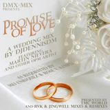 Promise of Love by Martin Nievera - A Wedding Mix by DJDennisDM (Requested)