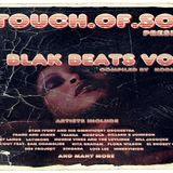 Kodie Blak's - A.TOUCH.Of.SOUL - Presents - Blak Beats Vol 2