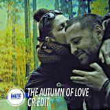 CR-EDIT - The Autumn of Love
