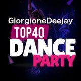 Giorgione Deejay - Puntata n. 19 La TOP 40,secondo me le più ballate di Maggio 2018
