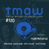 TheUltimateMusiQatWork #120 w/ MysticNature_ZA