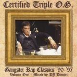 Certified Triple O.G. (90s Gangster Rap Hits Mix)