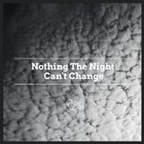 Tape vol. 125 - Nothing The Night Can't Change