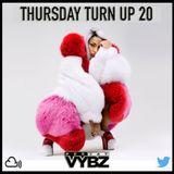 Thursday Turn Up 20 [ Current Hip Hop | Rnb ]