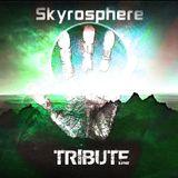Skyrosphere - Tribute