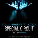 Dj Beat Co. #Session Circuit 2013 (PVT Remix)