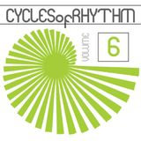 Cycles of Rhythm Vol.6