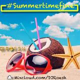 DJ Roesh - #SummertimeFine 2016 Mix
