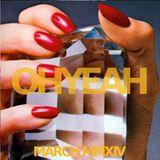 OHYEAH's Favorite Ten - March MMXIV Mix