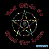 Bad Girls do Good, For Love
