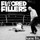 Floored Fillers - March 2013 on Kane FM