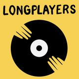 Longplayers: The Weekly Album Show with Dan Tickner Weds Oct 18th 2017