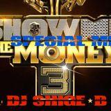 SHOW ME THE MONEY 3 MIX