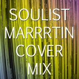 SOULIST & MARRRTIN - COVER MIX
