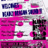 Big Toes HiFi and Deadly Dragon.. Las Vegas,NM 3-29-13