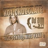 HotChocolate Oldschool Hits Part - II -BY DJ SIM (SOULSUGA ENT.)