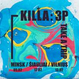 LIVE at KILLA 3P - Lithuania Feb 2016