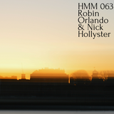 HMM 063 By Robin Orlando & Nick Hollyster
