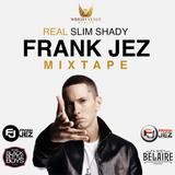 Frank Jez Eminem Real Slim Shady Mini Mixtape
