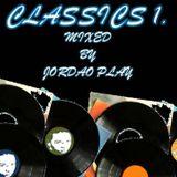 CLASSICS 1. MIXED BY JORDAO PLAY