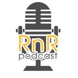 RnR Podcast - Episode 04