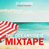 DJ Svoger - The Oceanside Mixtape II